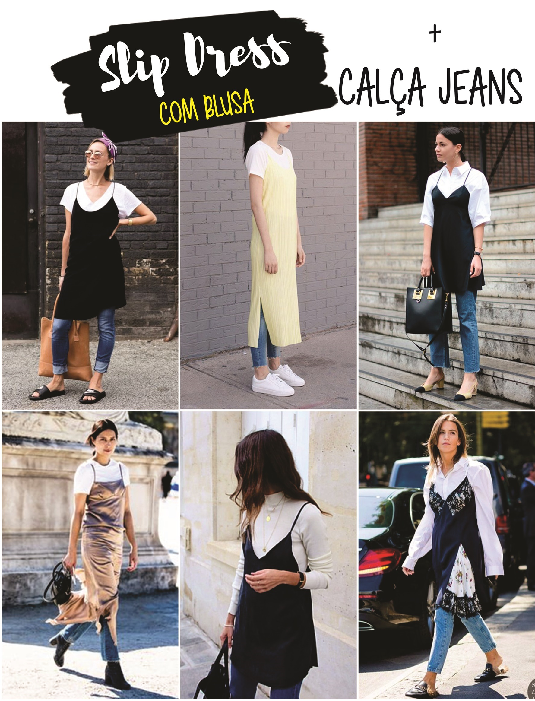 slip dress com calça jeans...